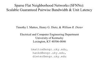 Sparse Flat Neighborhood Networks (SFNNs): Scalable Guaranteed Pairwise Bandwidth & Unit Latency
