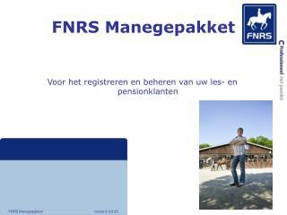 FNRS Manegepakket