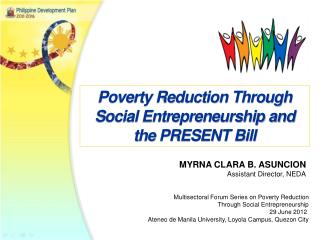 Poverty Reduction Through Social Entrepreneurship and the PRESENT Bill