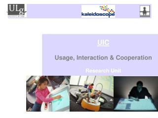 UIC Usage, Interaction & Cooperation  Research Unit