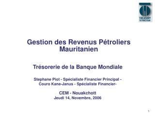 Gestion des Revenus Pétroliers Mauritanien