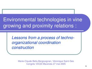 Environmental technologies in vine growing and proximity relations :