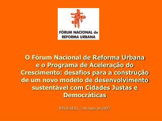 O Fórum Nacional de Reforma Urbana