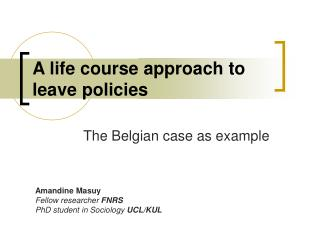 A life course approach to leave policies