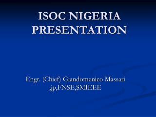 ISOC NIGERIA PRESENTATION