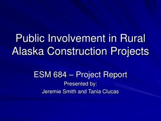 Public Involvement in Rural Alaska Construction Projects