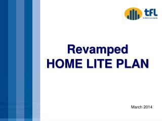 Revamped HOME LITE PLAN