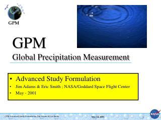 GPM Global Precipitation Measurement