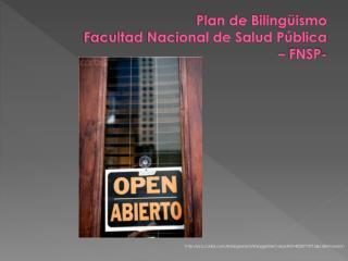 Plan de Bilingüismo  Facultad Nacional de Salud Pública  – FNSP-
