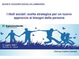 I titoli sociali: scelta strategica per un nuovo approccio ai bisogni della persona