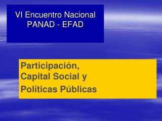 VI Encuentro Nacional PANAD - EFAD
