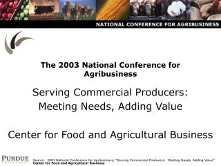 The 2003 National Conference for Agribusiness