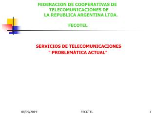 """SERVICIOS DE TELECOMUNICACIONES                      """" PROBLEMÁTICA ACTUAL"""""""