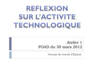 Atelier 1   FOAD du 30 mars 2012