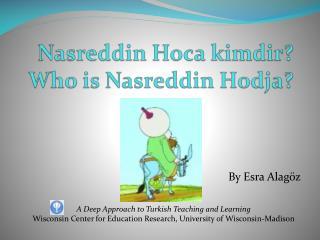 Nasreddin Hoca kimdir Who is Nasreddin Hodja