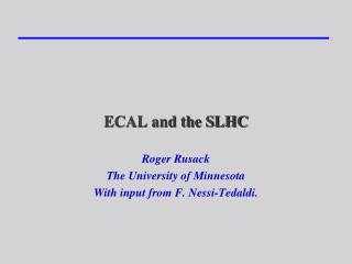 ECAL and the SLHC