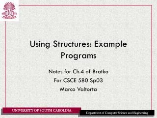 Using Structures: Example Programs