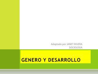 GENERO Y DESARROLLO