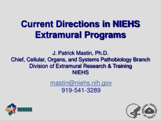Current Directions in NIEHS Extramural Programs