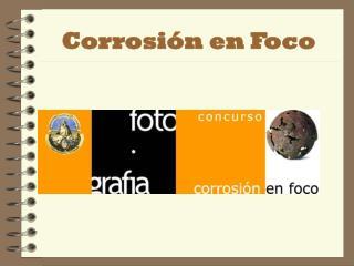 Corrosión en Foco