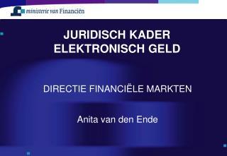 JURIDISCH KADER  ELEKTRONISCH GELD