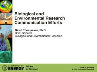Biological and Environmental Research Communication Efforts