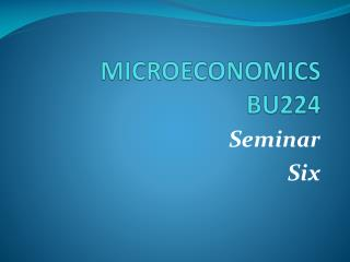 MICROECONOMICS BU224