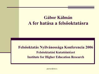 Gábor Kálmán A fer hatása a felsőoktatásra