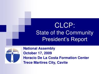 CLCP: State of the Community President's Report