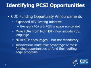 Identifying PCSI Opportunities