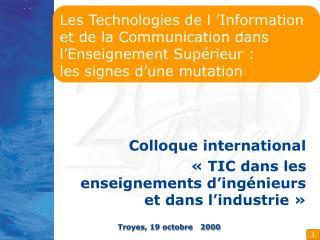 Colloque international  «TIC dans les enseignements d'ingénieurs et dans l'industrie»