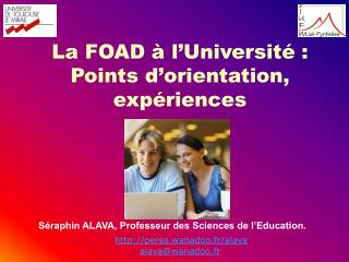 La FOAD à l'Université : Points d'orientation, expériences
