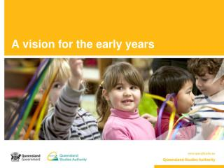 A vision for the early years