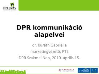 DPR kommunikáció alapelvei