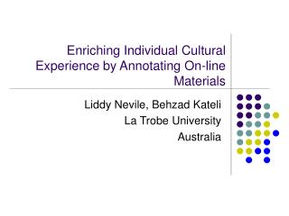 Enriching Individual Cultural Experience by Annotating On-line Materials