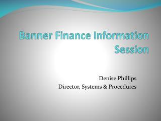 Banner Finance Information Session