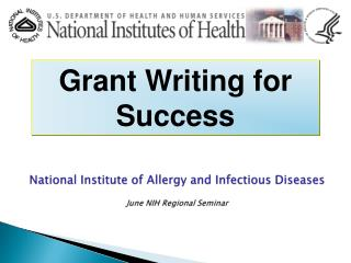 National  Institute of Allergy and Infectious Diseases June NIH Regional Seminar