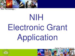 NIH  Electronic Grant Application