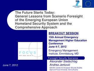 BREAKOUT SESSION 15th Annual Emergency Management Higher Education Conference  June 4-7, 2012