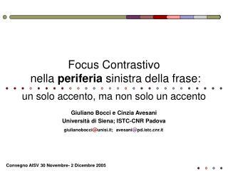 Focus Contrastivo  nella  periferia  sinistra della frase: