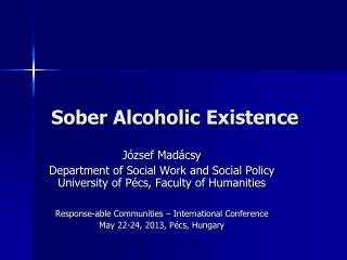 Sober  Alcoholic  Existence