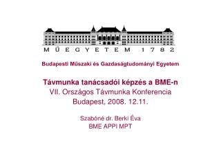 Budapesti Műszaki és Gazdaságtudományi Egyetem Távmunka tanácsadói képzés a BME-n
