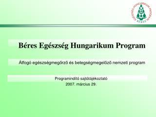 Béres Egészség Hungarikum Program