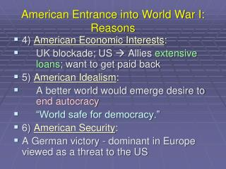 American Entrance into World War I: Reasons