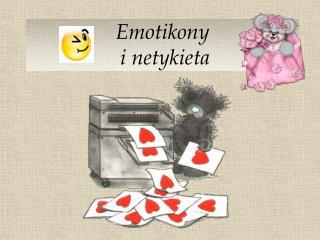 Emotikony  i netykieta