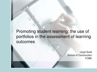 Promoting student learning: the use of portfolios in the assessment of learning outcomes