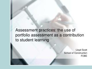 Assessment practices: the use of portfolio assessment as a contribution to student learning