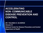 ACCELERATING  NON- COMMUNICABLE DISEASE PREVENTION AND CONTROL