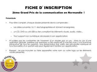 FICHE D ' INSCRIPTION 2ème Grand Prix de la communication en Normandie !