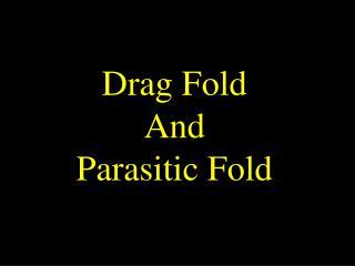 Parasitic fold